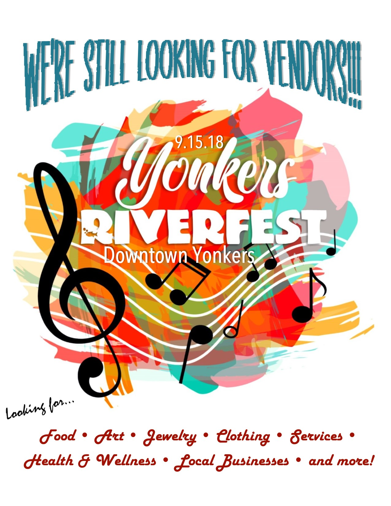 We are still looking for Vendors for Yonkers Riverfest!